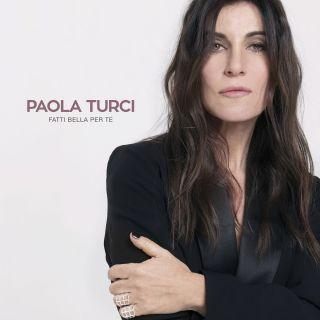 Paola Turci - Fatti bella per te (Radio Date: 09-02-2017)