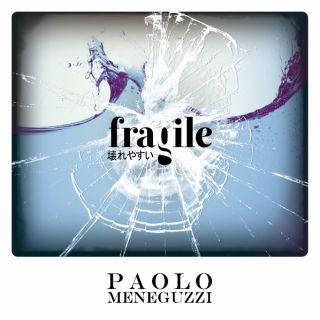 """Paolo Meneguzzi torna con """"Fragile"""". Dal 21 settembre in radio il primo singolo estratto dal nuovo album d'inediti in uscita nei prossimi mesi"""