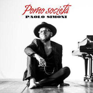 Paolo Simoni - Porno Società (Radio Date: 08-01-2021)