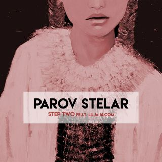 Parov Stelar - Step Two (feat. Lilja Bloom) (Radio Date: 05-05-2017)