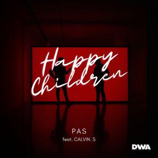 PAS - Happy Children (feat. CALVIN S) (Radio Date: 16-10-2020)