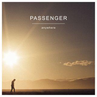 Passenger - Anywhere (Radio Date: 02-09-2016)