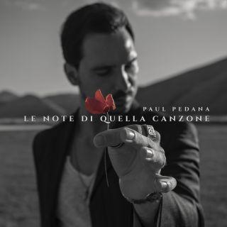 Paul Pedana - Le Note Di Quella Canzone (Radio Date: 01-11-2019)
