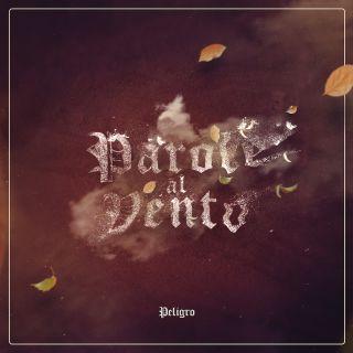 Peligro - Parole Al Vento (Radio Date: 27-11-2020)
