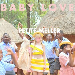 Petite Meller - Baby Love (Remixes)
