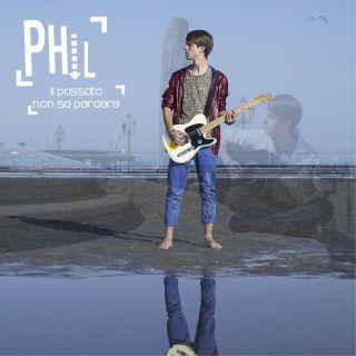 Phil - Il passato non sa perdere (Radio Date: 19-05-2014)