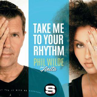 Phil Wilde - Take Me to Your Rhythm (feat. Anita) (Radio Date: 19-01-2018)