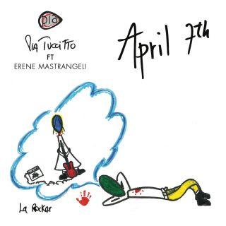 Pia Tuccitto - April 7th (Radio Date: 11-06-2021)