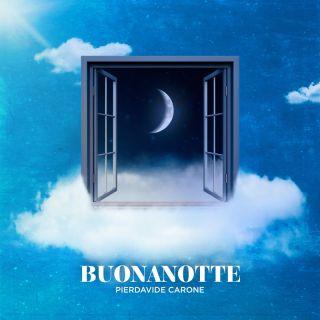 Pierdavide Carone - Buonanotte (Radio Date: 09-04-2021)