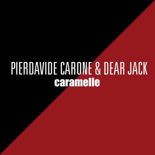 caramelle Pierdavide Carone & Dear Jack