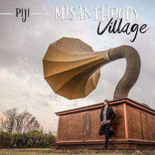 Piji - Misanthropy Village (Radio Date: 09-08-2019)