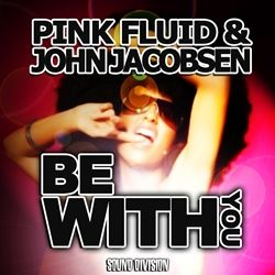 Pink Fluid & John Jacobsen - Be With You (Radio Date: 19-10-2012)