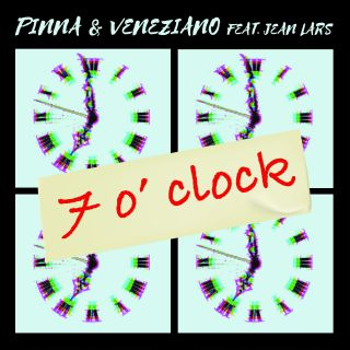PINNA&VENEZIANO - 7 O' Clock (feat. Jean Lars) (Radio Date: 24-04-2020)