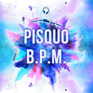 Pisquo - B.P.M.  (Radio Date: 17-05-2019)