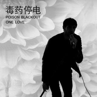 Poison Blackout - One Love (Radio Date: 11-06-2021)
