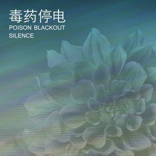Poison Blackout - Silence (Radio Date: 08-01-2021)