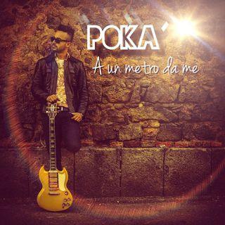 Poka - Ad un metro da me (Radio Date: 12-09-2014)