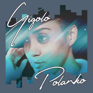 Polanko - Gigolò (Radio Date: 21-09-2018)
