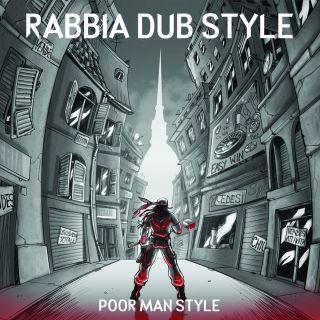 Poor Man Style - Rabbia Dub Style