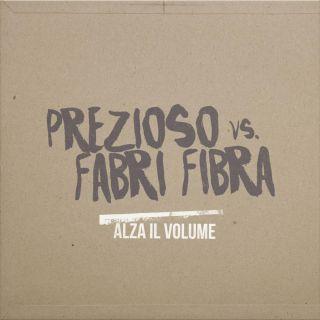 Prezioso Vs Fabri Fibra - Alza il volume (Radio Date: 10-07-2015)