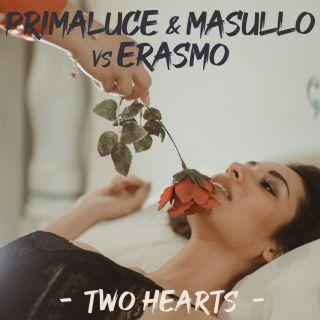 Primaluce & Masullo Vs Erasmo - Two Hearts (Radio Date: 31-05-2019)