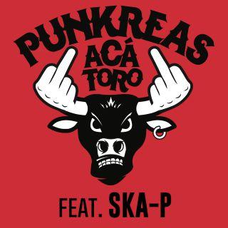 Punkreas - Aca' Toro (feat. Ska P) (Radio Date: 29-05-2020)
