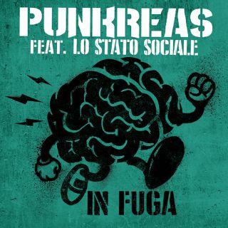 Punkreas - In Fuga (feat. Lo Stato Sociale) (Radio Date: 24-03-2016)