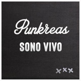 Punkreas - Sono Vivo (Radio Date: 15-11-2019)