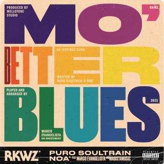 Mo' Better Blues (feat. Marco Evangelista), di Puro Soultrain & Noà