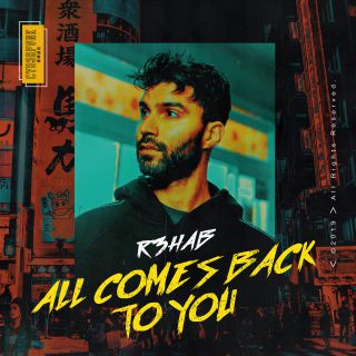R3hab - All Comes Back To You (Radio Date: 25-10-2019)