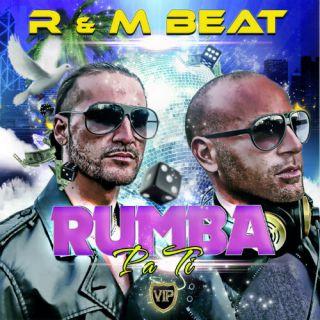 R&M Beat - Rumba Pa Ti (Radio Date: 07-01-2013)