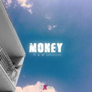 R & M Groove - Money (Radio Date: 30-04-2021)