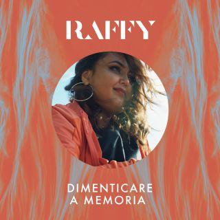 Raffy - Dimenticare a memoria (Radio Date: 15-02-2019)