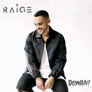 Raige - Domani (Radio Date: 17-06-2016)