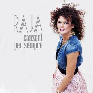 Raja - Canzoni per sempre (Radio Date: 20-10-2017)