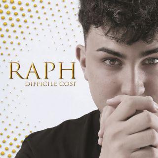 Raph - Difficile così (Radio Date: 10-08-2018)