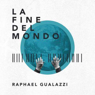Raphael Gualazzi - La fine del mondo (Radio Date: 26-05-2017)