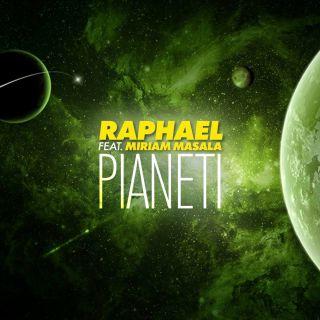 Raphael - Pianeti (feat. Miriam Masala) (Radio Date: 19-02-2021)