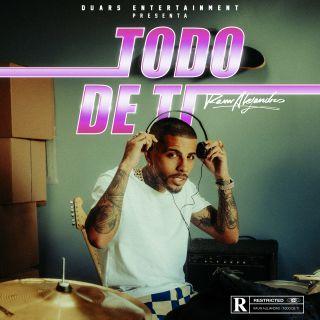 Rauw Alejandro - Todo De Ti (Radio Date: 28-05-2021)