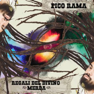 Pico Rama - Regali del divino (Merda) (Radio Date: 25-09-2015)