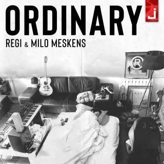 Regi & Milo Meskens - Ordinary (Radio Date: 15-02-2019)