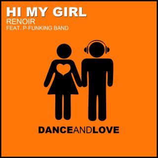 Renoir - Hi My Girl (feat. P-Funking Band) (Radio Date: 26-09-2014)