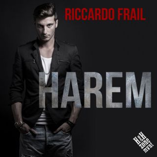 Riccardo Frail - Harem (Radio Date: 02-02-2018)