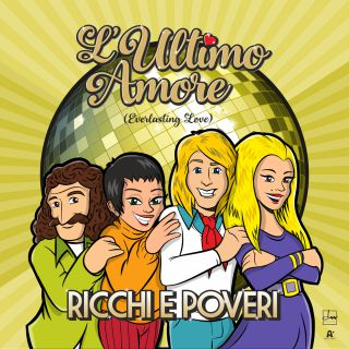 Ricchi E Poveri - L'ultimo Amore (Everlasting Love) (Radio Date: 06-02-2020)