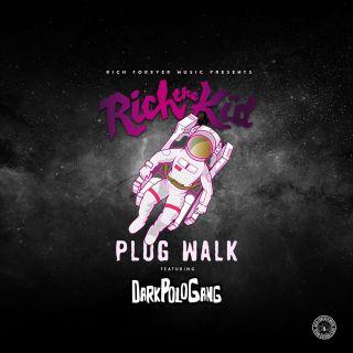 Rich The Kid - Plug Walk (feat. Dark Polo Gang) (Radio Date: 20-04-2018)