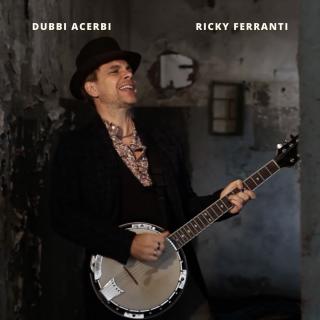 Ricky Ferranti - Dubbi Acerbi (Radio Date: 17-01-2020)