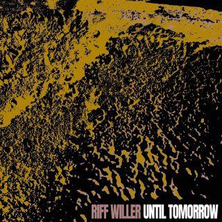 """Riff Willer """"Until Tomorrow"""" è il primo singolo del cantautore"""