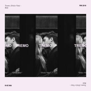 Riki - Tremo (Dolce Vita) (Radio Date: 30-03-2018)