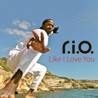 R.I.O. - Like I Love You