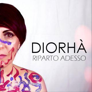Diorhà - Riparto adesso (Radio Date: 01-03-2019)